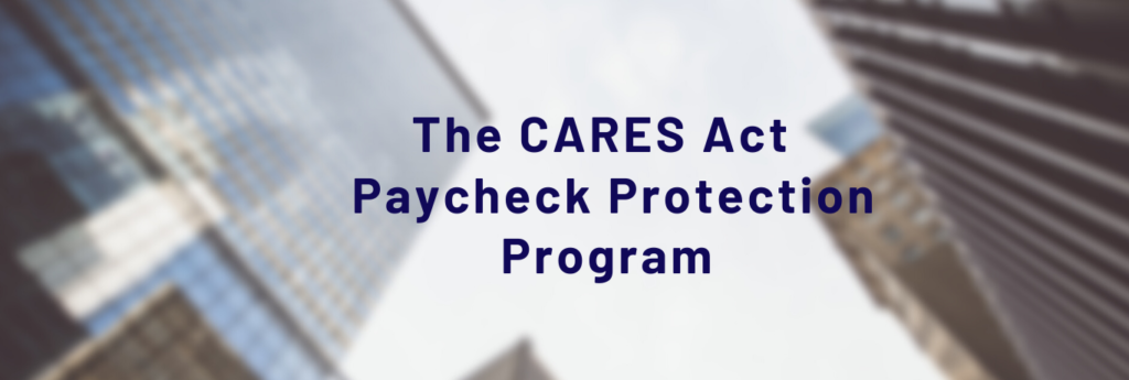 Cares Act Paycheck Protection Program Copy1 1585667586